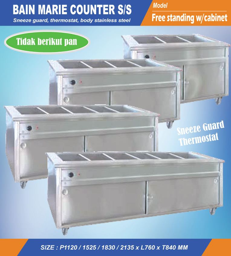 Bain marie counter stainless with free standing cabinet